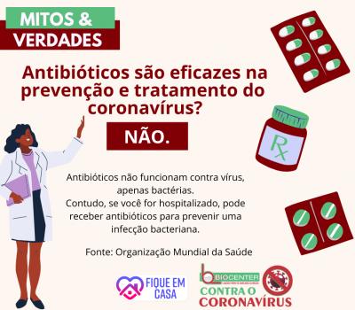 Mitos e Verdades: Antibióticos são eficazes na prevenção e tratamento do  coronavírus?