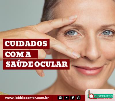 [Dicas de Saúde] Cuidados com a Saúde Ocular