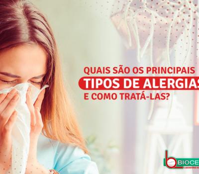 Quais são os principais tipos de alergias e como tratá-las?
