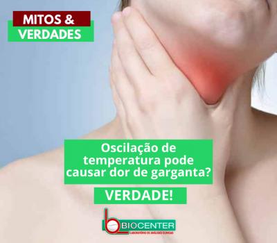 Mitos e Verdades: Oscilação de temperatura pode causar dor de garganta?