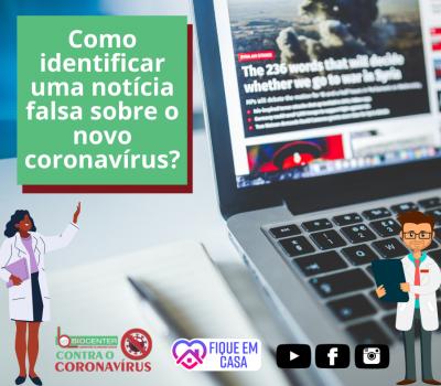 Saiba como identificar notícias falsas sobre o novo coronavírus
