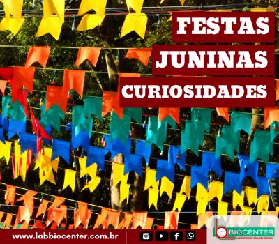 Curiosidades sobre as Festas Juninas